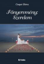 Főnyeremény: Szerelem - Ekönyv - Csapó Dóra