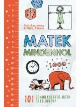 MATEK MINDENHOL - Ekönyv - EASTAWAY, ROB – ASKEW, MIKE