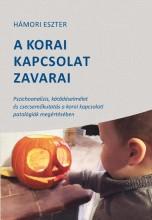 A KORAI KAPCSOLAT ZAVARAI - Ebook - HÁMORI ESZTER