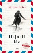 HAJNALI LÁZ (ÚJ BORÍTÓ!) - Ekönyv - GÁRDOS PÉTER