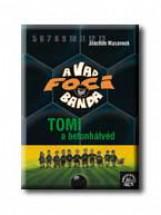 A VAD FOCIBANDA 4. - TOMI, A BETONHÁTVÉD - Ekönyv - MASANNEK, JOACHIM