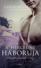 A HERCEGNÉ HÁBORÚJA - Ebook - MILAN, COURTNEY