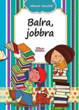 BALRA, JOBBRA - JÁTSZVA TANULOK! - Ekönyv - XACT ELEKTRA KFT.