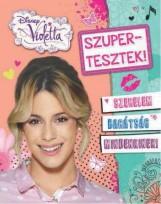 SZUPERTESZTEK! - DISNEY VIOLETTA - Ekönyv - KOLIBRI GYEREKKÖNYVKIADÓ KFT.