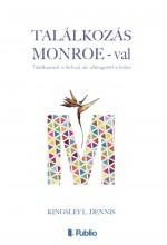 Találkozás Monroe-val - Ekönyv - Kingsley L. Dennis