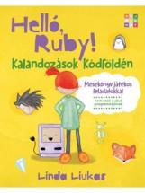 HELLÓ, RUBY! - KALANDOZÁSOK KÓDFÖLDÉN - Ekönyv - LIUKAS, LINDA