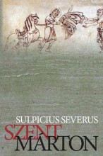 SZENT MÁRTON - Ekönyv - SEVERUS, SULPICIUS