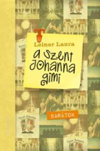 BARÁTOK - A SZENT JOHANNA GIMI 4. - Ebook - LEINER LAURA