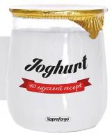 40 egyszerű recept : Joghurt - Formás szakácskönyvek - Ekönyv - NAPRAFORGÓ KÖNYVKIADÓ