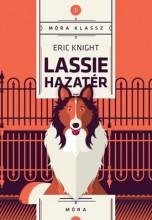 LASSIE HAZATÉR - MÓRA KLASSZ 1. - Ekönyv - KNIGHT, ERIC
