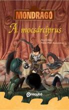 A MOCSÁRCIPRUS - MONDRAGÓ 6. - Ekönyv - GALÁN, ANA