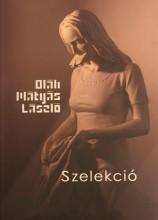SZELEKCIÓ - Ebook - OLÁH MÁTYÁS LÁSZLÓ