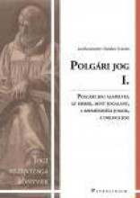 POLGÁRI JOG I. - JOGI SZAKVIZSGA KÖYNVEK - Ekönyv - PATROCINIUM KFT.