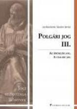 POLGÁRI JOG III. - JOGI SZAKVIZSGA KÖNYVEK - Ekönyv - PATROCINIUM KFT.