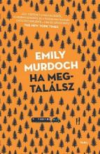 HA MEGTALÁLSZ - Ekönyv - MURDOCH, EMILY