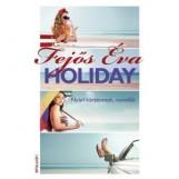 HOLIDAY - Ekönyv - FEJŐS ÉVA