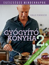 GYÓGYÍTÓ KONYHA 2. - EGÉSZSÉGES MINDENNAPOK - Ebook - PINNOCK, DALE