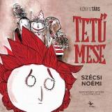 TETŰMESE - Ekönyv - SZÉCSI NOÉMI