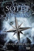 SÖTÉT JÁTSZMÁK - Ekönyv - BRACKEN, ALEXANDRA