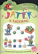 JÁTÉK A KATICÁVAL 1. - MATRICÁS ÓVODA - Ekönyv - AKSJOMAT KIADÓ KFT.