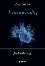 Immortality - Ebook - Ásós J. Gabriella