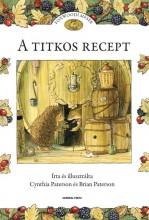 A TITKOS RECEPT - FOXWOODI MESÉK - - Ekönyv - PATERSON, CYNTHIA ÉS BRIAN