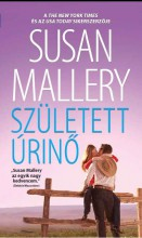 SZÜLETETT ÚRINŐ - Ekönyv - MALLERY, SUSAN