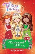 TITKOS KIRÁLYSÁG - KARÁCSONYI BALETT (KÜLÖNKIADÁS) - Ekönyv - BANKS, ROSIE