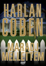 MARADJ MELLETTEM - Ekönyv - COBEN, HARLAN