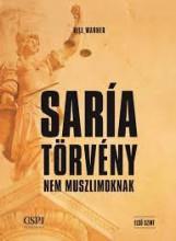 SARÍA TÖRVÉNY - NEM MUSZLIMOKNAK - Ekönyv - WARNER, BILL