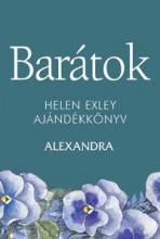 BARÁTOK - H.E. AJÁNDÉKKÖNYV - Ekönyv - ALEXANDRA KIADÓ