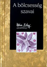 A BÖLCSESSÉG SZAVAI - H.E. AJÁNDÉKKÖNYV - Ekönyv - ALEXANDRA KIADÓ