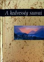 A KEDVESSÉG SZAVAI - H.E. AJÁNDÉKKÖNYV - Ekönyv - ALEXANDRA KIADÓ