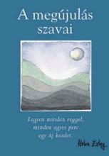 A MEGÚJULÁS SZAVAI - H.E. AJÁNDÉKKÖNYV - Ekönyv - ALEXANDRA KIADÓ