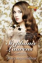 Mary megszelídítése (Cynster testvérek 2.) - Ekönyv - Stephanie  Laurens