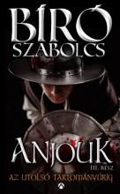 Anjouk III. - Az utolsó tartományúrig - Ekönyv - Bíró Szabolcs