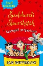 SZELEBURDI SZURIKÁTÁK 3. - SZÁRNYALÓ POTYAUTASOK - Ekönyv - WHYBROW, IAN