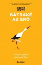 Bátraké az erő - Ebook - Brené Brown