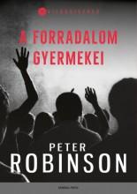 A forradalom gyermekei - Ekönyv - Peter Robinson