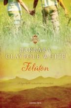 Félúton - Ekönyv - Barbara Claypole White