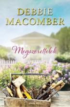 Megszerettelek - Ekönyv - Debbie Macomber