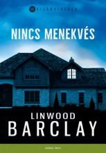Nincs menekvés - Ekönyv - Linwood Barclay