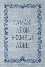 Eszmélj, Ábel! - Ekönyv - Tamási Áron