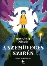 A Szemüveges Szirén - Ekönyv - Dunajcsik Mátyás
