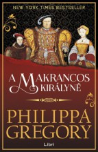 A makrancos királyné - Ebook - Philippa Gregory