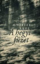 A hegyi füzet - Ekönyv - Győrffy Ákos