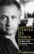 Színpompás ostrom (életműinterjú) - Ekönyv - Orbán Ottó