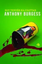 Egy tenyér ha csattan - Ekönyv - Anthony Burgess