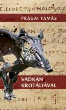 VADKAN KROTÁLIÁVAL - Ekönyv - PRÁGAI TAMÁS