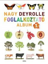 NAGY DEYROLLE FOGLALKOZTATÓ ALBUM 1. - 40 SZÍNES MATRICÁVAL - Ekönyv - MÓRA KÖNYVKIADÓ